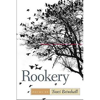 Rookery by Traci Brimhall - Jon Tribble - 9780809329977 Book