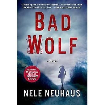 Bad Wolf by Nele Neuhaus - Steven T Murray - 9781250062086 Book