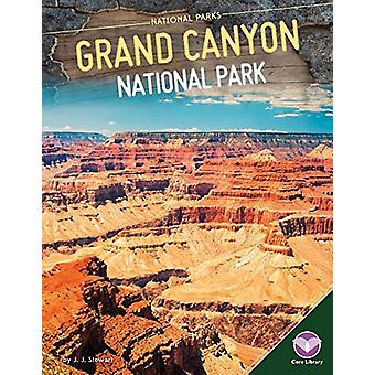 Grand Canyon National Park by J J Stewart - 9781680784732 Book