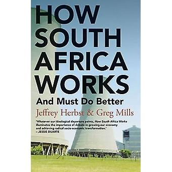 How South Africa Works - And Must Do Better - 9781849046565 Book