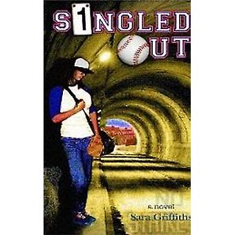 Singled Out by Sara Griffiths - 9781890862961 Book
