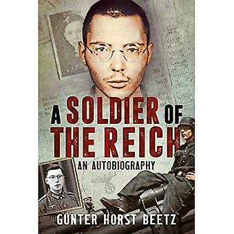 A Soldier of the Reich: An Autobiography