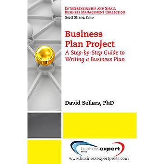 Business Plan Project by David Sellars & Sellars