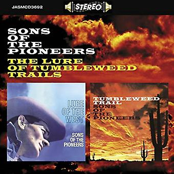 The Lure Of Tumbleweed Trails by Sons Of The Pioneers