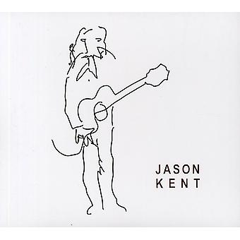 Jason Kent - Jason Kent [CD] USA import