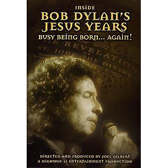 Bob Dylan - inde i Bob Dylans Jesus år: født igen [DVD] USA import