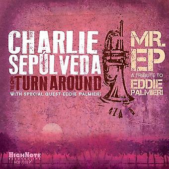 Charlie Sepulveda - Mr. EP-en hyldest til Eddie Palmieri [CD] USA import