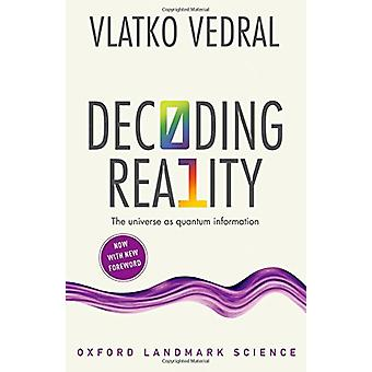 Decoding Reality - The Universe as Quantum Information by Vlatko Vedra