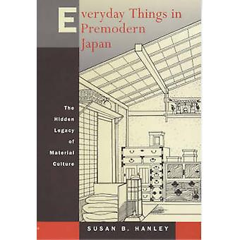Cosas cotidianas en Japón pre-moderno - el legado oculto de Material Cul