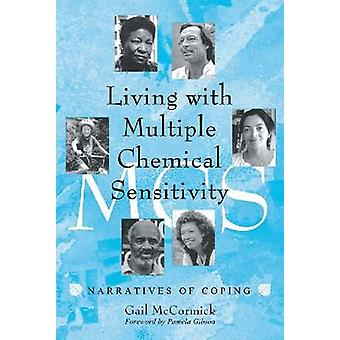 Living with Multiple Chemical Sensitivity - Narratives of Coping by Ga