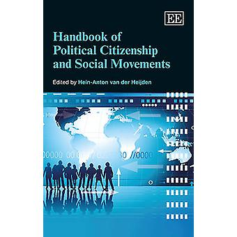 Handbook of Political Citizenship and Social Movements by Hein-Anton