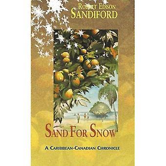 Sand for Snow: A Caribbean-Canadian Chronicle