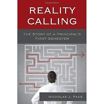 Reality Calling: The Story of a Principal's First Semester