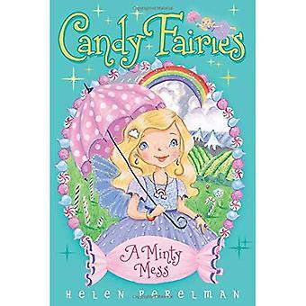 Een Minty puinhoop (Candy feeën (Paperback))