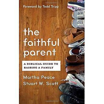 FAITHFUL PARENT THE