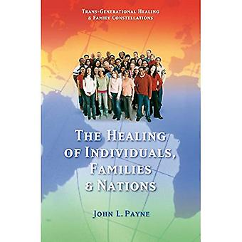 Healing of Individuals, Families and Nations: 1 (Trans-Generational Healing & Family Constellations Series)