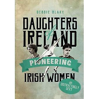 Filles d'Irlande: pionnière des femmes irlandaises