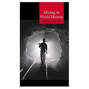 Mijnbouw in de wereldgeschiedenis (Globalities)