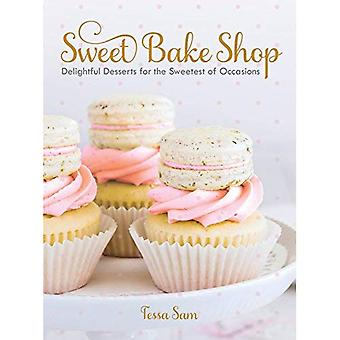 Sweet Bake Shop: Delightful� Desserts for the Sweetest of Occasions