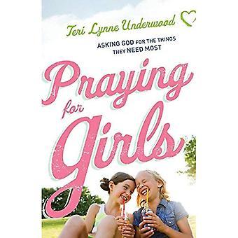 Prier pour les filles: demander à Dieu pour les choses qu'ils ont le plus besoin