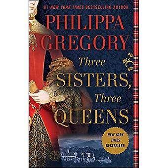 Drie zussen, drie Queens (Plantagenet en Tudor romans)