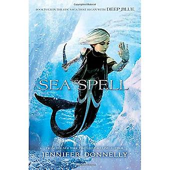 Waterfire Saga, Book Four Sea Spell (Waterfire Saga)