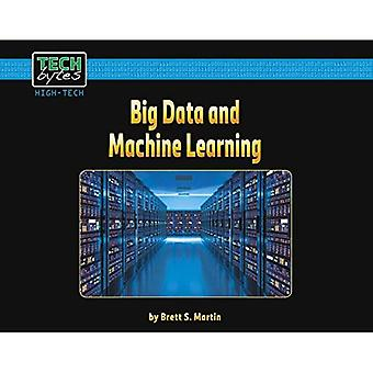 Big Data and Machine Learning (Tech Bytes, High-Tech)