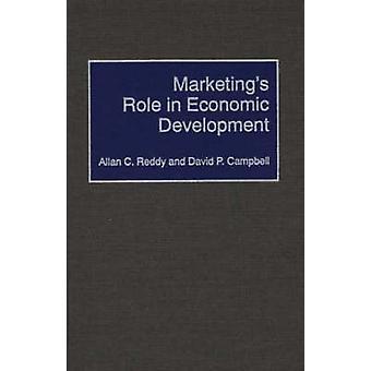 Rôle des mises en marché en développement économique par Reddy & Allan C.