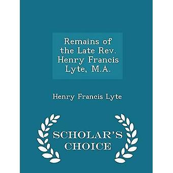 Vestiges de la fin révérend Henry Francis Lyte M.A.  Edition choix universitaires par Lyte & Henry Francis