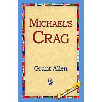 Michaels Crag di Allen & Grant