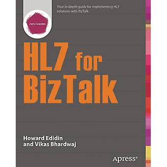 Hl7 for BizTalk by Edidin & Howard
