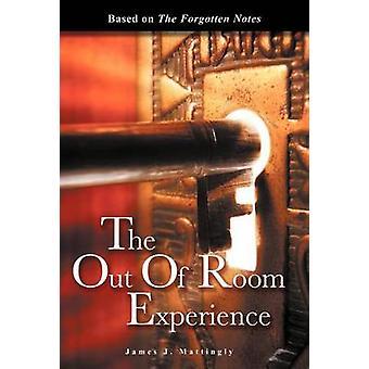 La sortie de chambre expérience basée sur les Notes oubliées par Mika & J. James