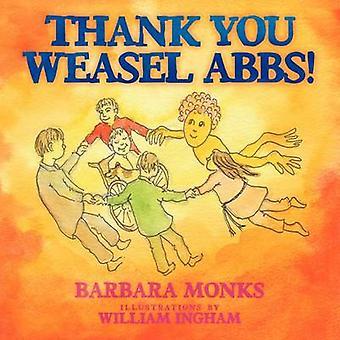 Danke Wiesel Abbs durch Mönche & Barbara