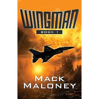 Wingman by Maloney & Mack