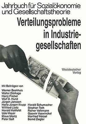 verteilungsprobleme in Industriegesellschaften by NA NA