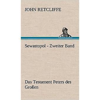 Sewastopol Zweiter Band av Retcliffe & John
