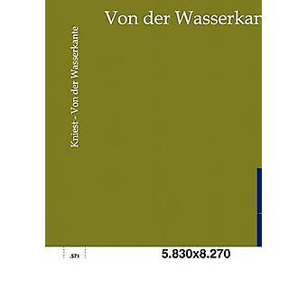 Von der Wasserkante by Kniest & Philipp