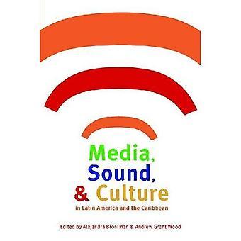Media, ljud,; Kultur i Latinamerika och Västindien