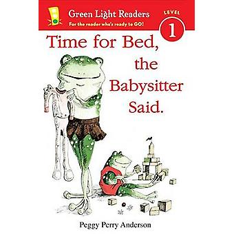 Time for Bed - the Babysitter Said by Peggy Perry Anderson - 97805478