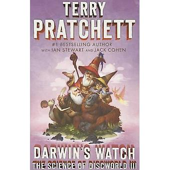 Darwin's Watch - The Science of Discworld III - A Novel by Terence Davi