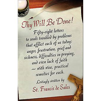 Thy Will be Done by St. Francis de Sales - 9780918477293 Book
