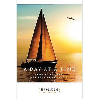 A Day at a Time - Daily Reflections for Recovering People by Hazelden