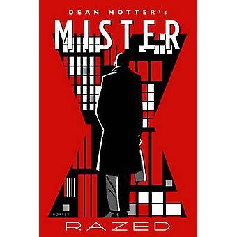 Mister X - Razed by Dean Motter - 9781616556532 Book