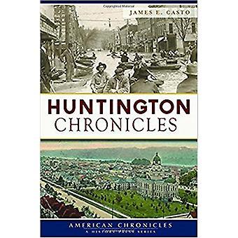 Huntington Chronicles by James E Casto - 9781625859662 Book