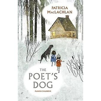 The Poet's Dog by Patricia MacLachlan - 9781782691686 Book