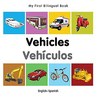 My First Bilingual Book - Vehicles by Milet - 9781840599343 Book