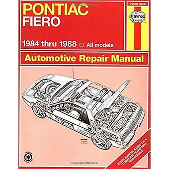 Pontiac Fiero Automotive Repair Manual (4th Revised edition) by Mike