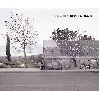 Infected Landscape - Israel - Broken Promised Land by Shai Kremer - Mos