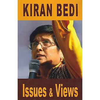Issues & Views by Kiran Bedi - 9788120750685 Book