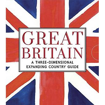 Great Britain - A Three-Dimensional Expanding Country Guide by Charlot